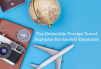 6.13.19 Tax Deductible Foreign Travel Expenses for the Self-Employed