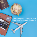 How Does Combining a Vacation with a Foreign Business Trip Affect the Tax Deduction for Travel Expenses of a Self-Employed Individual?